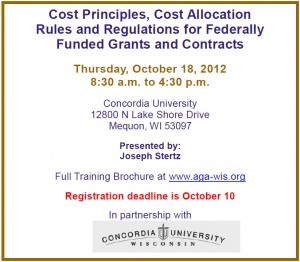 Cost Principles, Cost Allocation Rules and Regulations for Federally Funded Grants and Contracts Thursday, October 18, 2012 8:30 a.m. to 4:30 p.m.